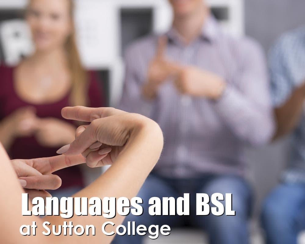 Bristish Sign Languages (BSL) courses at Sutton College