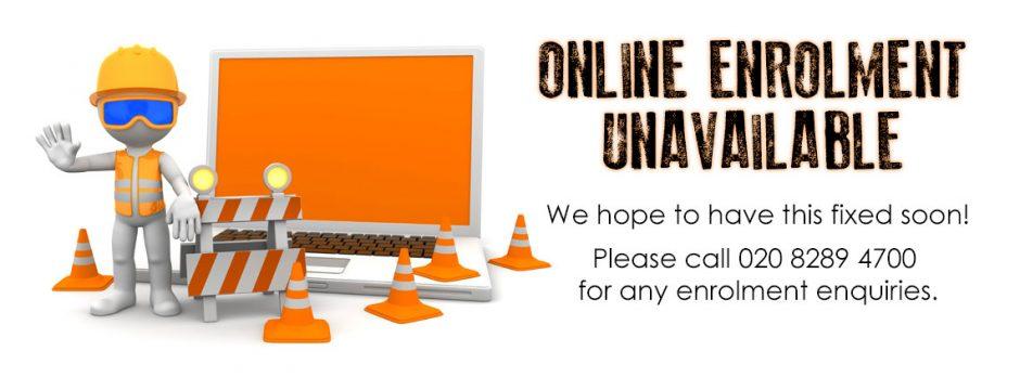 Online Enrolment Unavailable